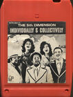 The 5th Dimension Individually  Collectively 8 Track Tape Cartridge