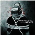 New Music Remembering Never