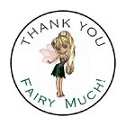 48 Thank You Fairy Much ENVELOPE SEALS LABELS STICKERS 12 ROUND