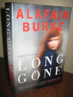 SIGNED 1st Edition LONG GONE Alafair Burke MYSTERY Crime FICTION First Printing