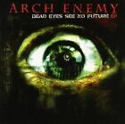 Arch Enemy - Dead Eyes See No Future EP (CD, 2004, Century Media) USA, Complete