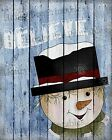 Primitive Distressed Christmas Winter Snowman Snow Believe Folk Art PRINT 8x10