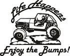 LIFE HAPPENS ENJOY BUMPS Large 9 JEEP all weather DECAL Sticker 4wd truck