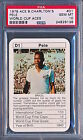 1978 WIGGINS ACE BOBBY CHARLTON'S WORLD CUP ACES PELE PSA 10 PERFECT GEM CARD!