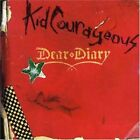 Kid Courageous Dear Diary CD Super Rare 2006 Is She Really Going Out With Him?