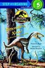 Dinosaurs Alive! Jurassic Park(TM) Institute (Step-Into-Reading-ExLibrary