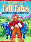 Tall Tales 8 Riveting Rib Tickling Short Plays with Writing Prompts and