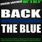 BACK THE BLUE with Thin Stripe Car Window Decal Sticker Police Officer Cop 0511