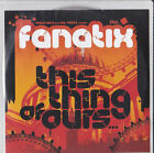 CD. Fanatix - This Thing Of Ours