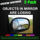 Objects In Mirror Are Losing 2-pc Set Funny Car Window Decal Sticker Tuner Mod