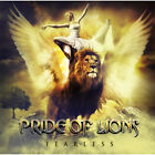 PRIDE OF LIONS - FEARLESS 1CD BRAND NEW SEALED