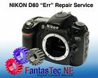 REPAIR SERVICE for NIKON D80 Flashing Error Message Err
