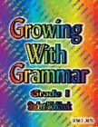 Growing with Grammar Grade 1 and Answer Key 2006 Paperback