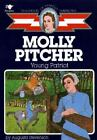 Molly Pitcher Young Patriot Childhood of Famous Americans ExLibrary