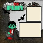FANGTASTIC FUN 2 Premade Scrapbook Pages EZ Layout 921