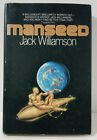 Manseed Jack Williamson Sci Fi BCE Hardcover 1982 First edition