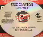 Eric Clapton Live Vol. 3 Aust. CD Super Rare Layla Sunshine Of Your Love Cream