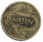 UNIQUE TOKEN !! * E. A. ATLEE * GOOD FOR 5 CENTS AT THE BAR * NONE KNOWN