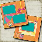 BEACH FUN 2 Premade Scrapbook Pages EZ Layout 2072