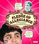 The Pledge of Allegiance in Translation: What It Really Means (Fact Finders: