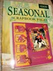 Memory Makers NEW Sizzling SEASONAL Scrapbook Pages INSTRUCTION BOOK IDEAS