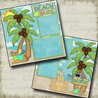 BEACH LIFE 2 Premade Scrapbook Pages EZ Layout 2115