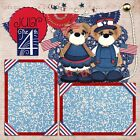 4TH OF JULY BEARS 2 Premade Scrapbook Pages EZ Layout 881
