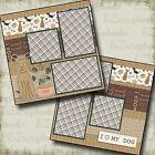 WOOF 2 Premade Scrapbook Pages EZ Layout 105