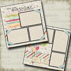 BIRTHDAY 2 Premade Scrapbook Pages EZ Layout 160