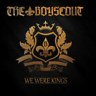 The Boyscout ‎– We Were Kings CD NEW