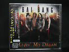 BAI BANG Livin' My Dream JAPAN CD + Live Video Wig Wam Poodles Crazy Lixx Talism