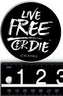 ELECTRIC VISUAL LIVE FREE OR DIE STICKER Electric Rare Limited 3 Round Decal