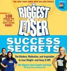 The Biggest Loser Success Secrets The Wisdom Motivation and ExLibrary