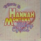 Tribute to Hannah Montana Miley Cyrus CD New
