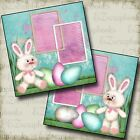 SWEETEST BUNNIES Premade Scrapbook Pages EZ Layout 286 Easter