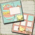 EASTER CHICKS Premade Scrapbook Pages EZ Layout 430