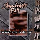 Somber Eyes to the Sky by Shadows Fall (CD, May-2000, Wonderdrug Records (USA))