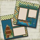 GONE FISHING 2 Premade Scrapbook Pages EZ Layout 2338