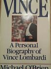 Vince A Personal Biography of Vince Lombardi by Michael OBrien signed author