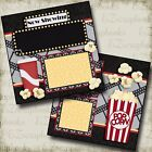 NOW SHOWING Movie Night 2 Premade Scrapbook Pages EZ Layout 2505