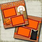 BASKETBALL GAME 2 Premade Scrapbook Pages EZ Layout 2526