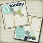 TOOTHY GRINS BOY BABY DENTIST 2 Premade Scrapbook Pages EZ Layout 762