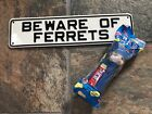 Ferret Collectibles Metal Sign and Ferret PEZ dispenser NEW