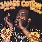 Live from Chicago -- Mr. Superharp Himself by James Cotton and His Big Band