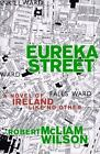 Eureka Street: A Novel of Ireland Like No Other-ExLibrary