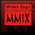 Wicked Angel The Remastered Collection CD