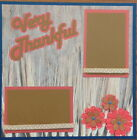 VERY THANKFUL THANKSGIVING 12X12 PREMADE SCRAPBOOK PAGE LAYOUT MSND TONYA