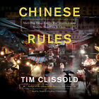 Chinese Rules by Tim Clissold 2014 Unabridged CD 9781481531436