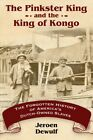 Pinkster King and the King of Kongo : The Forgotten History of America's Dutc...