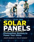 Install Your Own Solar Panels  Designing and Installing a Photovoltaic Syste